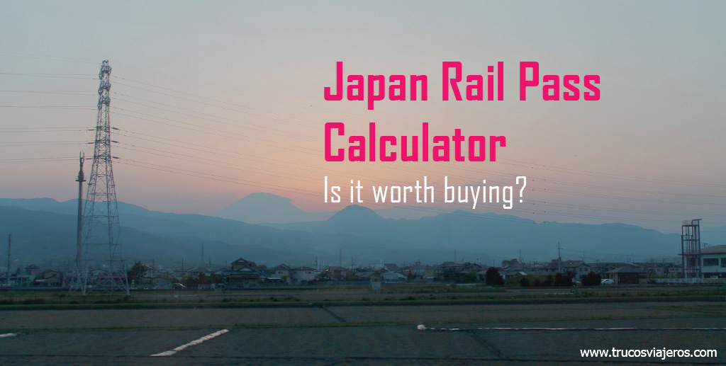 japan rail pass calculator